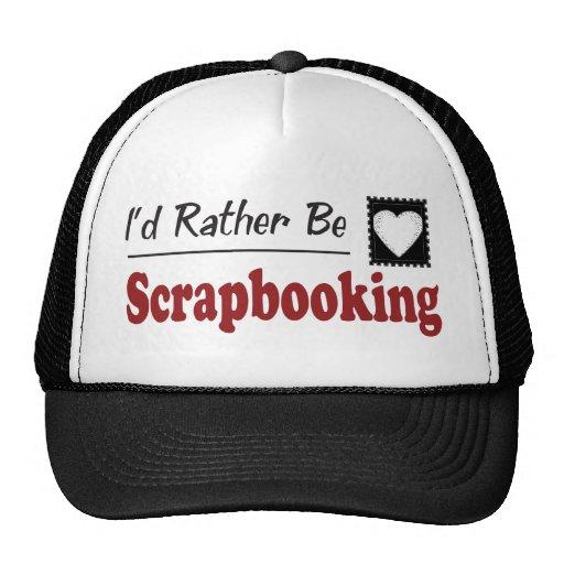 Rather Be Scrapbooking Trucker Hat