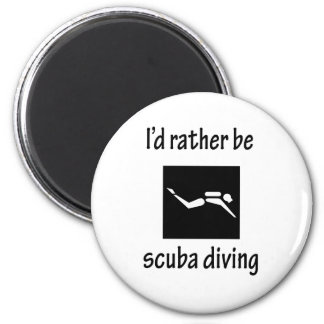 Rather Be Scuba Diving Magnet