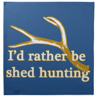 Rather be shed hunting cloth napkin
