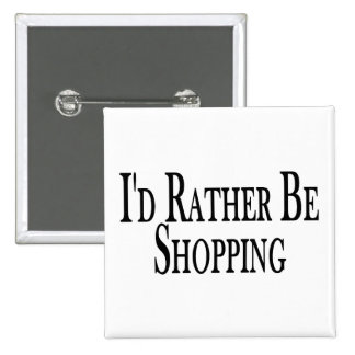 Rather Be Shopping Button