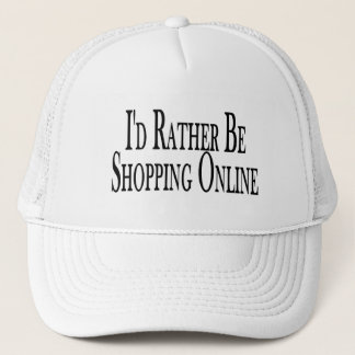 Rather Be Shopping Online Trucker Hat