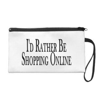 Rather Be Shopping Online Wristlet