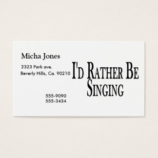 Rather Be Singing Business Card