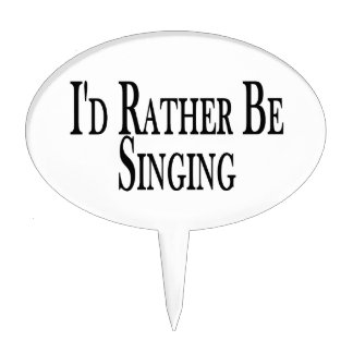 Rather Be Singing Cake Topper