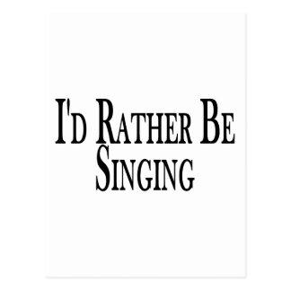Rather Be Singing Postcard