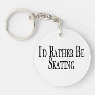 Rather Be Skating Keychain