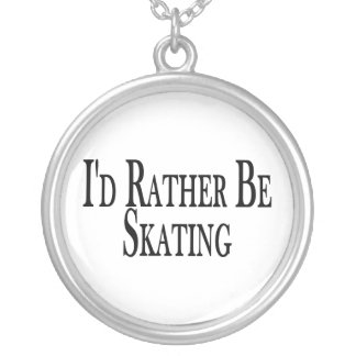 Rather Be Skating Silver Plated Necklace