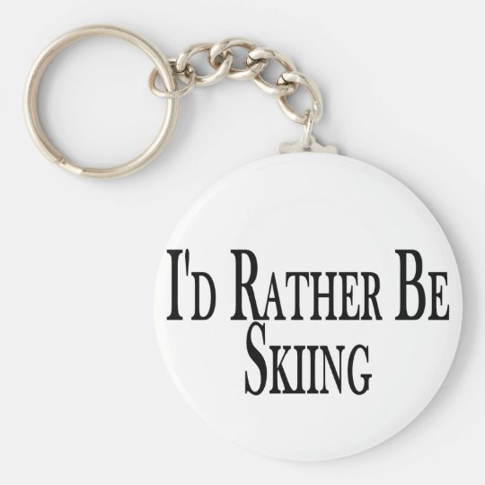 Rather Be Skiing Keychain