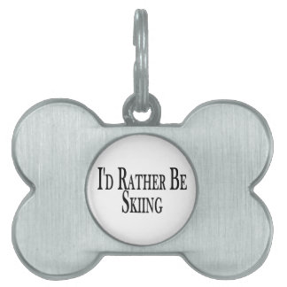 Rather Be Skiing Pet ID Tag