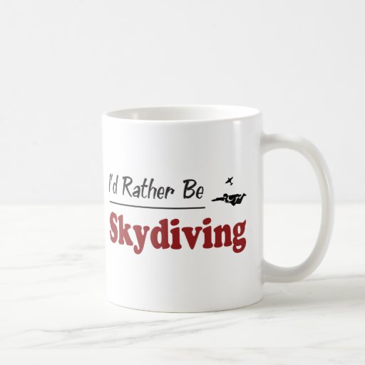 Rather Be Skydiving Classic White Coffee Mug