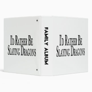 Rather Be Slaying Dragons Binders