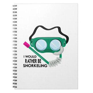 Rather Be Snorkeling Spiral Notebook
