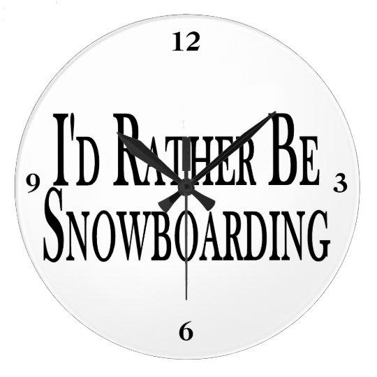 Rather Be Snowboarding Large Clock