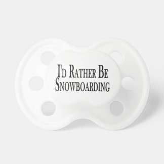 Rather Be Snowboarding Pacifier