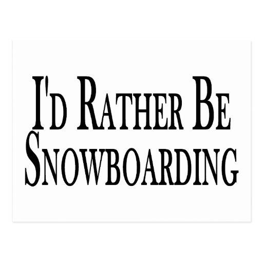 Rather Be Snowboarding Postcard