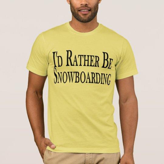 Rather Be Snowboarding Tee Shirt