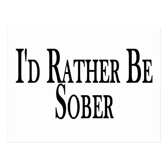 Rather Be Sober Postcard