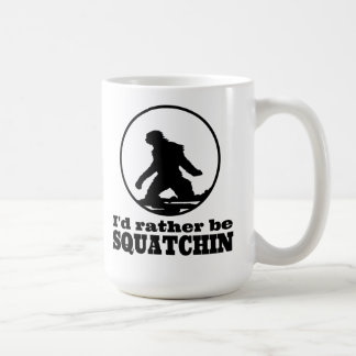 Rather Be Squatchin Classic White Coffee Mug