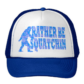 Rather be squatchin on blue camouflage hats