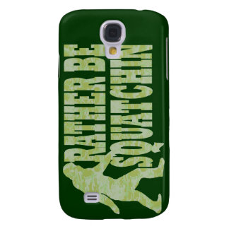 Rather be squatchin on green camouflage galaxy s4 case