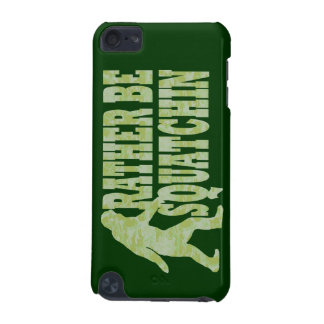 Rather be squatchin on green camouflage iPod touch 5G cover