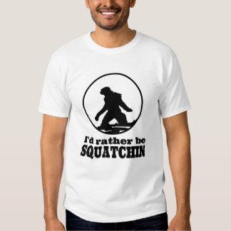 Rather Be Squatchin Shirt