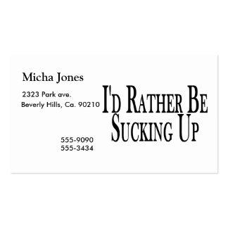 Rather be Sucking Up Business Card