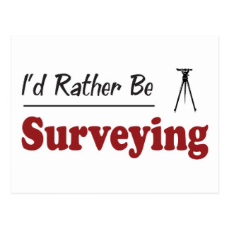 Rather Be Surveying Postcard