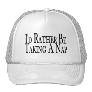 Rather Be Taking A Nap Trucker Hat