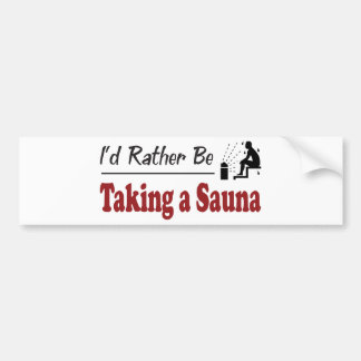 Rather Be Taking a Sauna Bumper Sticker