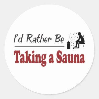 Rather Be Taking a Sauna Classic Round Sticker