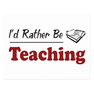 Rather Be Teaching Postcard