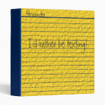 Rather Be Texting Yellow Notebook Paper School 3 Ring Binder