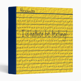 Rather Be Texting Yellow Notebook Paper School Binder