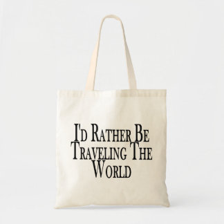 Rather Be Traveling The World Tote Bag