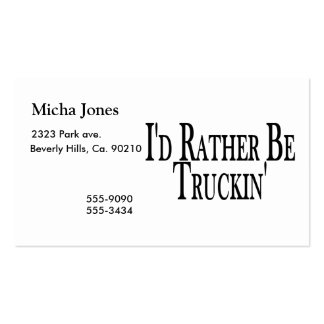 Rather Be Truckin Business Card