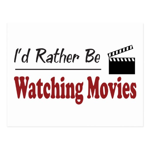 Rather Be Watching Movies Postcard