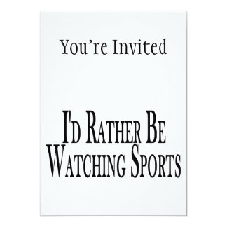 Rather Be Watching Sports Card