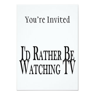Rather Be Watching TV Card
