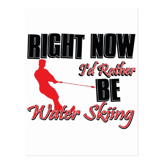 Rather be Water Skiing Postcard