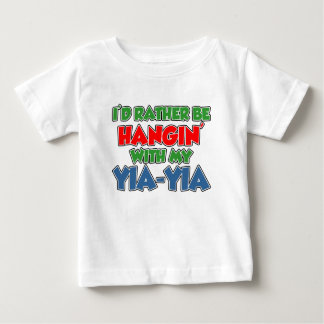 Rather Be With Yia-Yia Baby T-Shirt