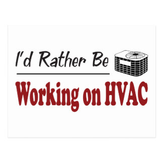 Rather Be Working on HVAC Postcard