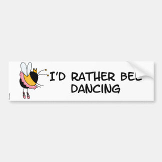 rather bee dancing bumper sticker