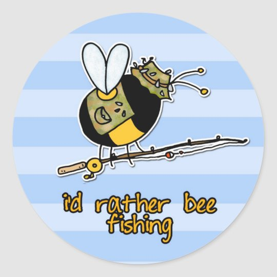 rather bee fishing classic round sticker