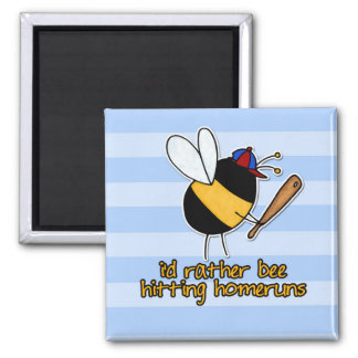 rather bee hitting homeruns 2 inch square magnet