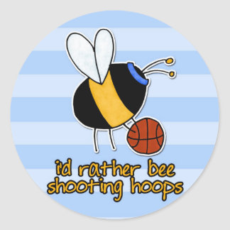 rather bee shooting hoops classic round sticker