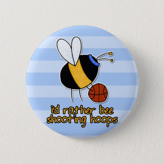 rather bee shooting hoops pinback button