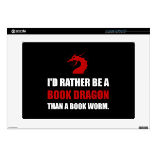 "Rather Book Dragon Than Worm Skin For 15"" Laptop"