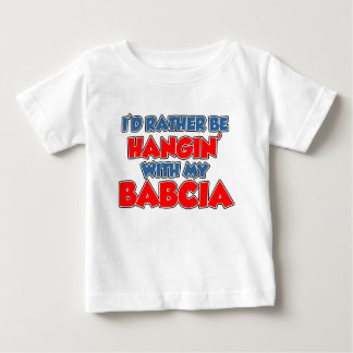 Rather Hang With Babcia Baby T-Shirt