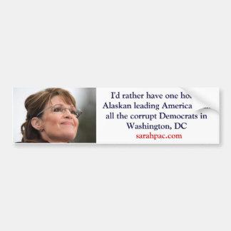 Rather Have Palin Car Bumper Sticker